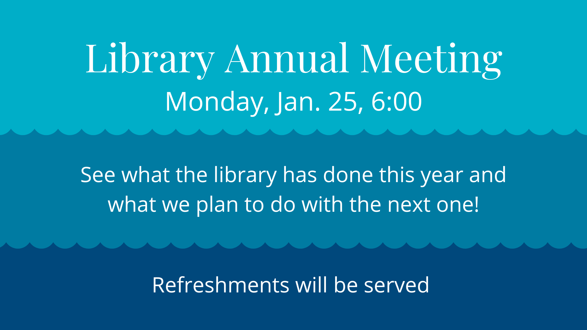 Library Annual Meeting